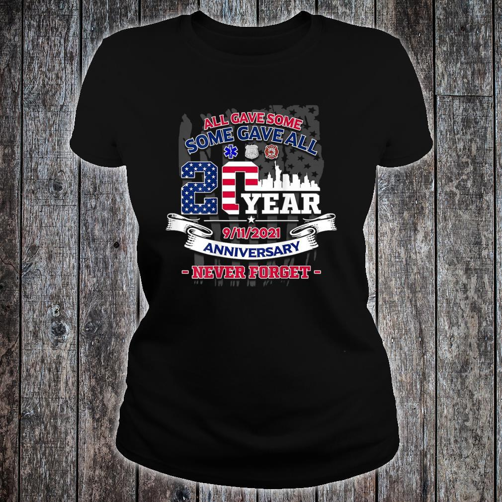 20 Years Never Forget 911 All Gave Some Patriot Day Shirt ladies tee