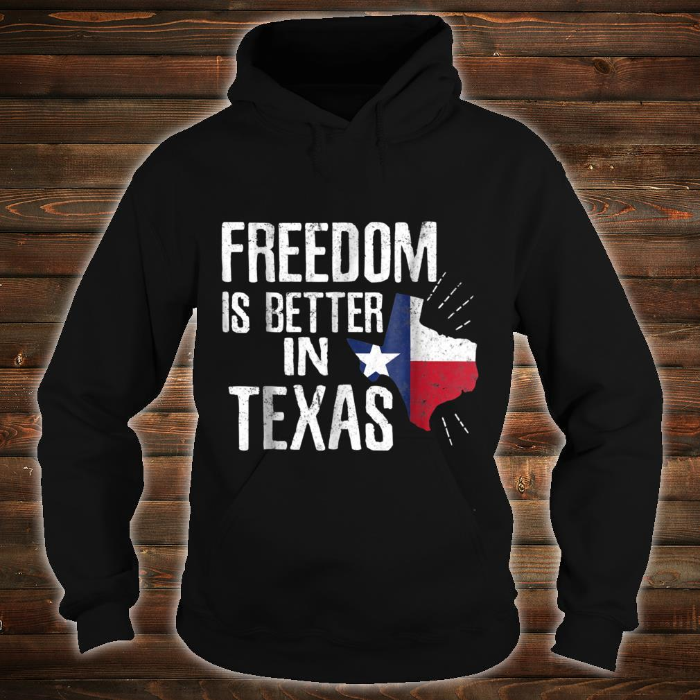 Texas Independence Day Shirt Bigger In Texan March 2nd Shirt hoodie